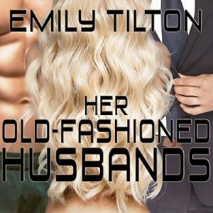Her Old-Fashioned Husbands audiobook cover art