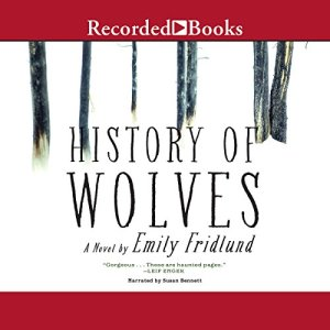 History of Wolves audiobook cover art