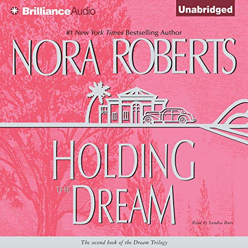 Holding the Dream audiobook cover art