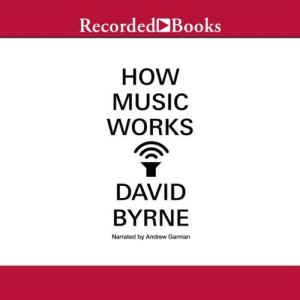 How Music Works audiobook cover art