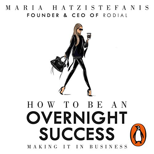 How to Be an Overnight Success audiobook cover art