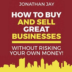 How to Buy and Sell Great Businesses audiobook cover art