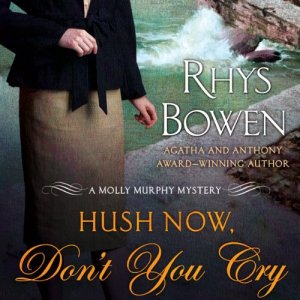 Hush Now, Don't You Cry audiobook cover art
