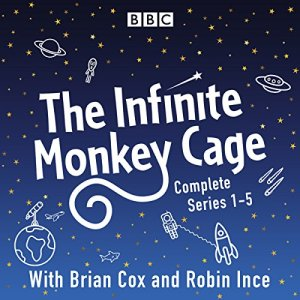 Infinite Monkey Cage audiobook cover art