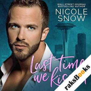 Last Time We Kissed audiobook cover art