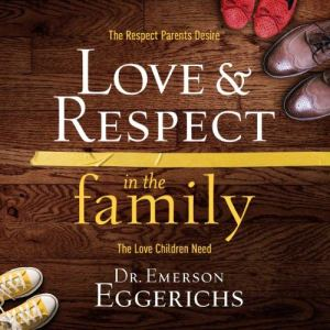 Love and Respect in the Family audiobook cover art