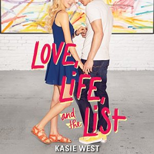 Love, Life, and the List audiobook cover art