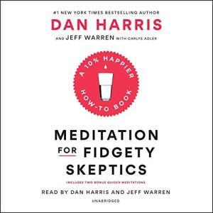 Meditation for Fidgety Skeptics audiobook cover art