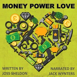 Money Power Love: A Novel audiobook cover art