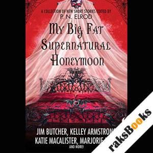 My Big Fat Supernatural Honeymoon  audiobook cover art