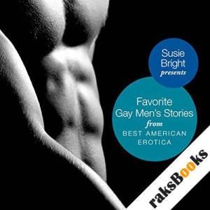 My Favorite Gay Men's Stories from Best American Erotica audiobook cover art