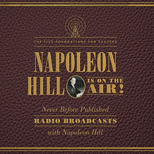 Napoleon Hill Is on the Air! audiobook cover art