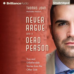 Never Argue with a Dead Person audiobook cover art