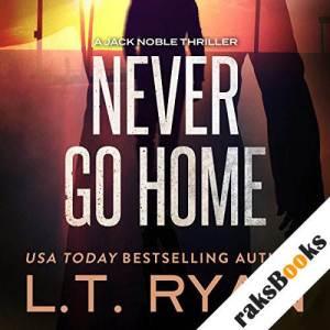 Never Go Home audiobook cover art