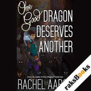 One Good Dragon Deserves Another audiobook cover art
