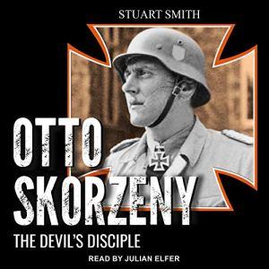 Otto Skorzeny audiobook cover art