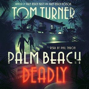 Palm Beach Deadly audiobook cover art