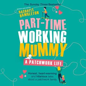 Part-Time Working Mummy audiobook cover art