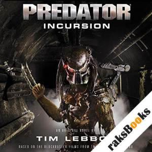 Predator - Incursion audiobook cover art