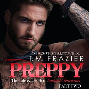 Preppy: The Life and Death of Samuel Clearwater, Part 2 audiobook cover art