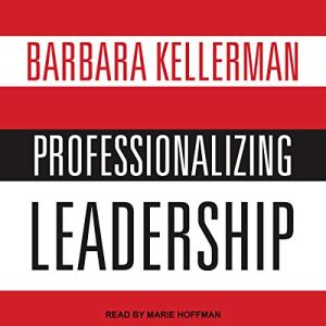 Professionalizing Leadership audiobook cover art