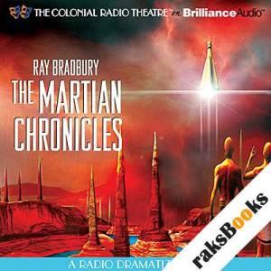 Ray Bradbury's The Martian Chronicles: A Radio Dramatization audiobook cover art