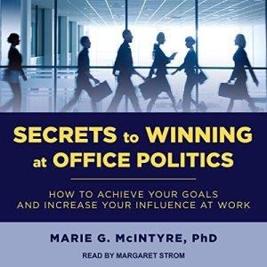 Secrets to Winning at Office Politics audiobook cover art