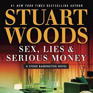 Sex, Lies & Serious Money audiobook cover art