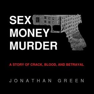 Sex Money Murder audiobook cover art