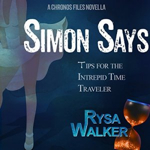Simon Says: Tips for the Intrepid Time Traveler audiobook cover art