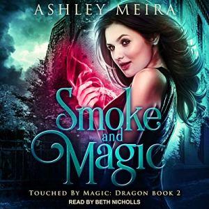 Smoke and Magic:  audiobook cover art