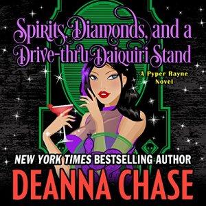 Spirits, Diamonds, and a Drive-Thru Daiquiri Stand  audiobook cover art