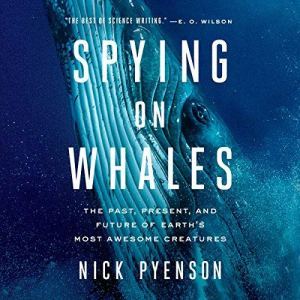 Spying on Whales audiobook cover art