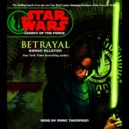 Star Wars: Legacy of the Force #1: Betrayal audiobook cover art