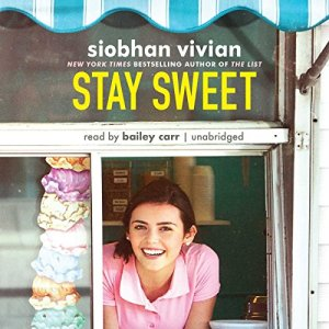 Stay Sweet audiobook cover art