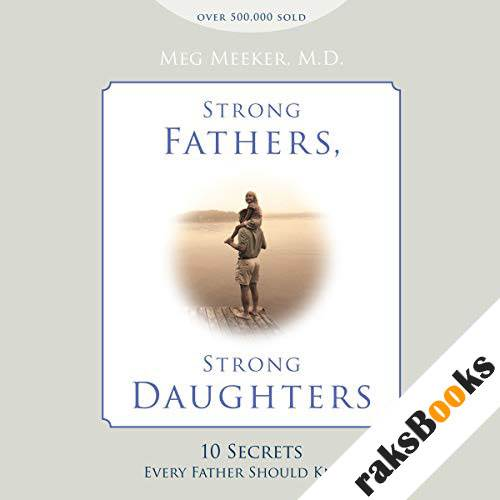 Strong Fathers, Strong Daughters audiobook cover art
