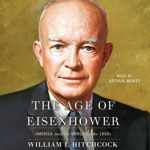 The Age of Eisenhower audiobook cover art
