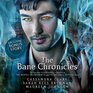 The Bane Chronicles audiobook cover art