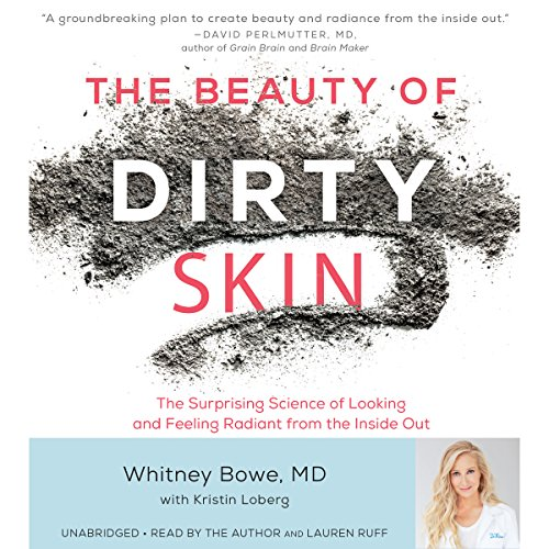 The Beauty of Dirty Skin audiobook cover art