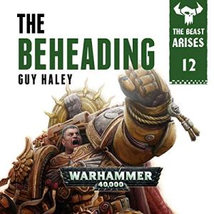 The Beheading: Warhammer 40,000 audiobook cover art