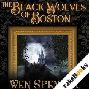 The Black Wolves of Boston audiobook cover art