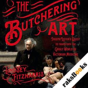 The Butchering Art audiobook cover art