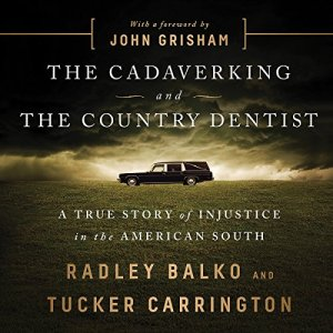The Cadaver King and the Country Dentist audiobook cover art