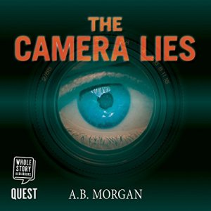 The Camera Lies audiobook cover art