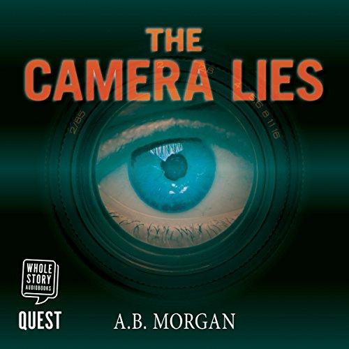 The Camera Lies audiobook cover art