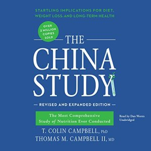 The China Study, Revised and Expanded Edition audiobook cover art