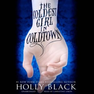 The Coldest Girl in Coldtown audiobook cover art