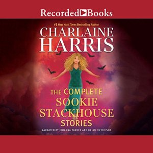The Complete Sookie Stackhouse Stories audiobook cover art