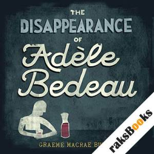 The Disappearance of Adele Bedeau audiobook cover art