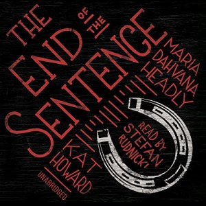 The End of the Sentence audiobook cover art